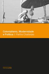 Colonialismo, modernidade e política