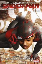 Miles Morales: Spider-Man 2 (Marvel Collection): Ecco A Voi… Il Nuovo Spider-Man!