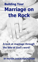Building Your Marriage On The Rock