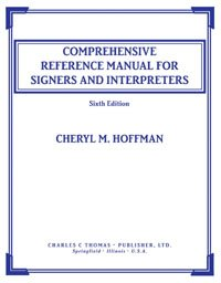Comprehensive Reference Manual for Signers and Interpreters PDF
