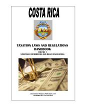 Costa Rica Taxation Laws and Regulations Handbook