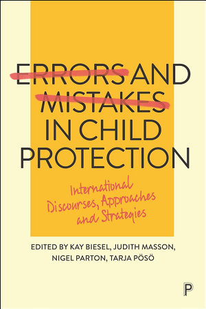 Errors and Mistakes in Child Protection