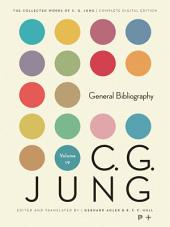 Collected Works of C.G. Jung, Volume 19: General Bibliography