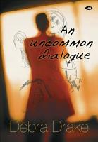 An Uncommon Dialogue PDF