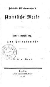 Friedrich Schleiermacher's sȧmmtlich werke ...