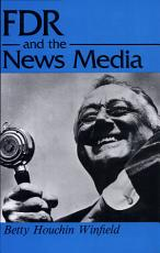 FDR and the News Media PDF