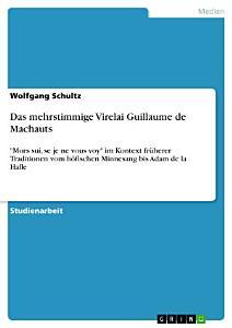 Das mehrstimmige Virelai Guillaume de Machauts PDF