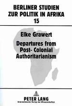 Departures from Post-colonial Authoritarianism