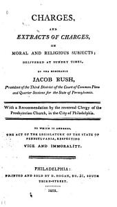 Charges, and Extracts of Charges, on Moral and Religious Subjects