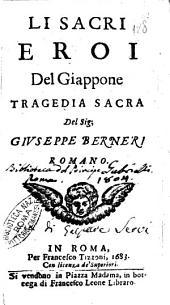 Li sacri eroi del Giappone tragedia sacra del sig; Giuseppe Berneri romano
