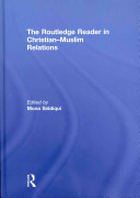 The Routledge Reader in Christian Muslim Relations PDF