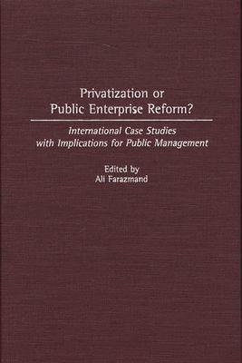 Privatization Or Public Enterprise Reform  PDF
