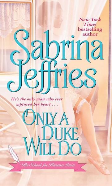Download Only a Duke Will Do Book