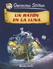 Un ratón en la Luna: Cómic Geronimo Stilton 14