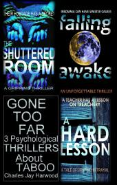 Gone Too Far: 3 Psychological Thrillers about Taboo: A Gripping Thriller Trilogy on Abduction, Redemption and Betrayal