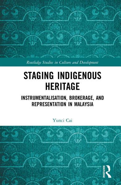 Download Staging Indigenous Heritage Book