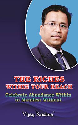 The Riches within Your Reach PDF