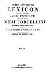 Totius Latinitatis lexicon: Volume 2