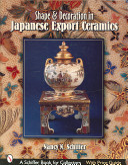 Shape & Decoration in Japanese Export Ceramics