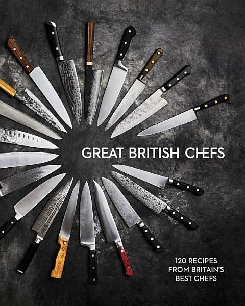 Download Great British Chefs Book