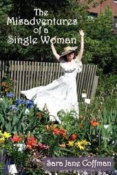 The Misadventures of a Single Woman
