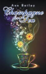 Champagne For Tea Book PDF