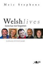 Welsh Lives - Gone but Not Forgotten