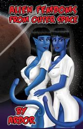 Alien Femdoms From Outer Space