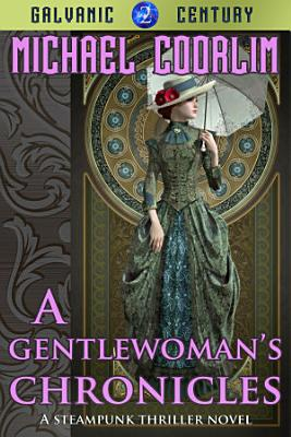 A Gentlewoman s Chronicles PDF
