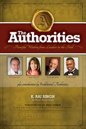 The Authorities: Powerful Wisdom from Leaders in the Field
