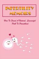 Infertility Memoirs