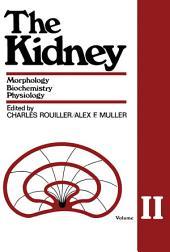 The Kidney: Morphology, Biochemistry, Physiology