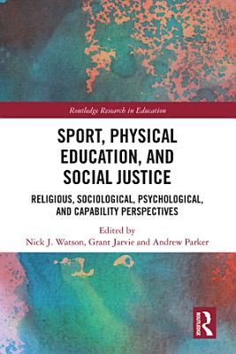 Sport  Physical Education  and Social Justice