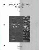 Student Solutions Manual for Business Statistics in Practice Book