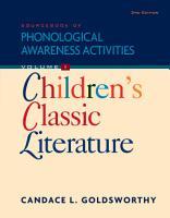 Sourcebook of Phonological Awareness Activities  Volume I  Children s Classic Literature PDF