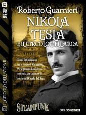 Nikola Tesla e il Circolo dell'Arca: Il circolo dell'Arca 0