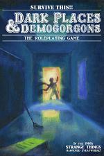 Dark Places And Demogorgons (Soft Cover)