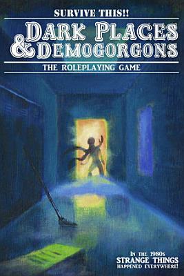 Dark Places And Demogorgons  Soft Cover