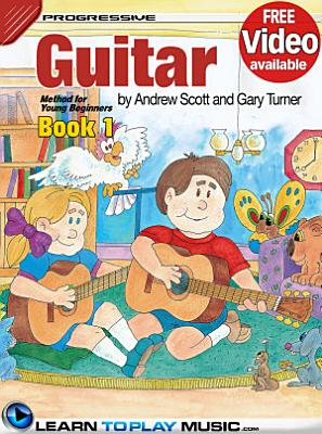 Guitar Lessons for Kids   Book 1