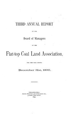 Annual Report of the Board of Managers of the Flat top Coal Land Association  for the Year Ending December 31st      PDF