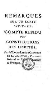 REMARQUES SUR UN ÉCRITE INTITULÉ: COMPTE RENDU DES CONSTITUTIONS DES JÉSUITES