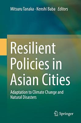 Resilient Policies in Asian Cities