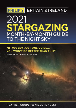 Philip s 2020 Stargazing Month by Month Guide to the Night Sky Britain   Ireland