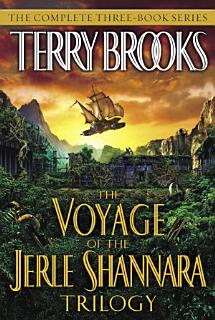 The Voyage of the Jerle Shannara Trilogy Book
