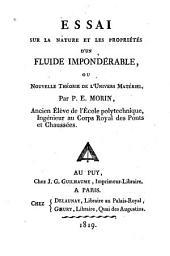 Essai sur la nature et les propriétés d'un fluide impondérable, ou nouvelle théorie de l'univers matériel