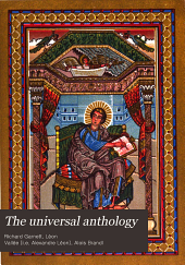 The Universal Anthology: A Collection of the Best Literature, Ancient, Mediæval and Modern, Volume 11