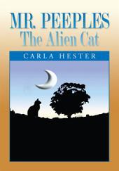 Mr. Peeples -- the Alien Cat