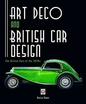 Art Deco and British Car Design PDF