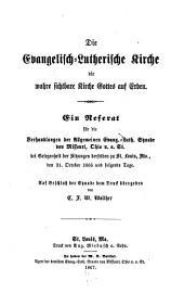 Die Evangelisch-Lutherische Kirche: die wahre sichtbare Kirche Gottes auf Erden