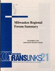Milwaukee Regional Forum Summary  November 3  1993  Downtown Transit Center PDF
